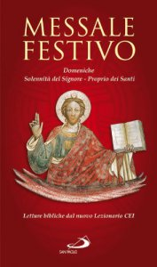 Copertina di 'Messale festivo. Domeniche, Solennità del Signore, Proprio dei Santi'