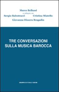 Copertina di 'Tre conversazioni sulla musica barocca'