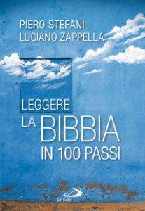 Copertina di 'Leggere la Bibbia in 100 passi'