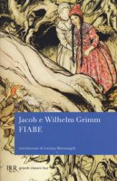 Fiabe - Grimm Jacob, Grimm Wilhelm