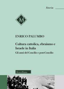 Copertina di 'Cultura cattolica, ebraismo e israele in Italia'