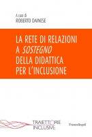 La rete di relazioni a sostegno della Didattica per l'inclusione - AA. VV.