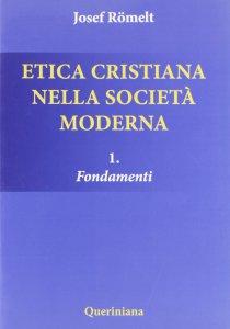 Copertina di 'Etica cristiana nella società moderna'