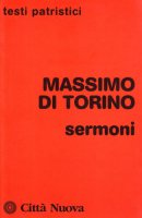 Sermoni - Massimo di Torino (san)