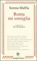 Roma mi somiglia - Maffia Serena