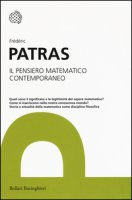 Il pensiero matematico contemporaneo - Patras Fréderic
