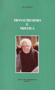 Copertina di 'Monachesimo e mistica'