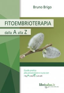 Copertina di 'Fitoembrioterapia dalla A alla Z'