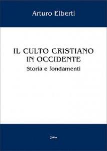 Copertina di 'Il culto cristiano in occidente'