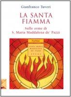 La santa fiamma - Gianfranco Tuveri