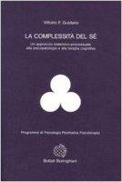 La complessità del sé - Guidano Vittorio