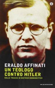 Copertina di 'Un teologo contro Hitler'