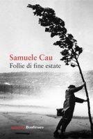 Follie di fine estate - Cau Samuele