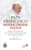 Misericordiae Vultus - Papa Francesco
