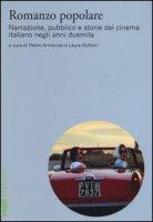 Romanzo popolare. Narrazione, pubblico e storie del cinema italiano negli anni duemila