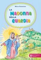 La Madonna della Guardia - Mirco Pastorino