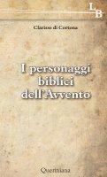 I personaggi biblici dell'Avvento - Clarisse di Cortona