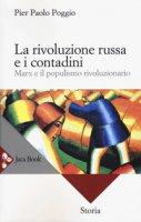 La rivoluzione russa e i contadini - Poggio Pierpaolo