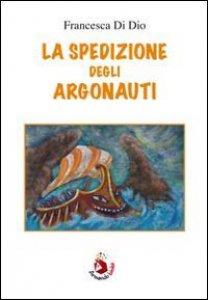 Copertina di 'La spedizione degli argonauti'