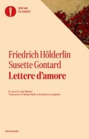 Lettere d'amore - Hölderlin Friedrich, Gontard Susette