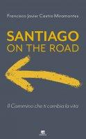 Santiago on the road - Francisco Javier Castro Miramontes