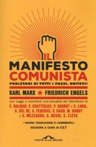 Copertina di 'Manifesto del Partito Comunista. Con saggi e contributi sull'attualità del Manifesto'