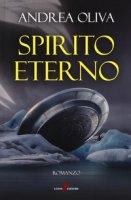 Spirito eterno - Oliva Andrea
