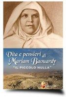 """Vita e pensieri di Mariam Baouardy """"Il piccolo nulla"""" - Zampini don Francesco"""