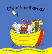 Chi c'è nell'arca?