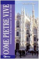 Come pietre vive. Settimana di formazione di base dei laici - Arcidiocesi di Milano