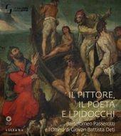 Il pittore, il poeta e i pidocchi. Bartolomeo Passerotti e l'Omero di Giovan Battista Deti