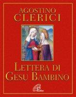 Lettera di Gesù Bambino - Agostino Clerici