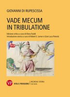 Vade mecum in tribulatione - Giovanni Di Rupescissa
