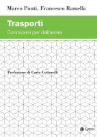 Trasporti - Francesco Ramella, Marco Ponti