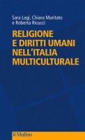 Religione e diritti umani nell'Italia multiculturale - Sara Lagi
