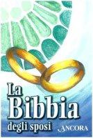 La bibbia degli Sposi - Bruno Maggioni, Gregorio Vivaldelli