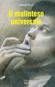 Copertina di 'Il malinteso universale'