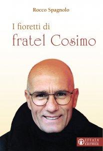 Copertina di 'I fioretti di fratel Cosimo'