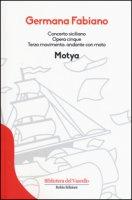 Concerto siciliano opera cinque. Motya - Fabiano Germana