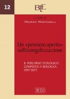 Un «pensiero aperto» sull'evangelizzazione - Maurizio Marcheselli