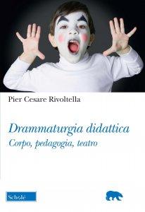 Copertina di 'Drammaturgia didattica'