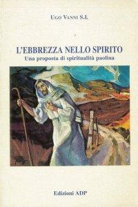 Copertina di 'L'ebbrezza nello spirito. Una proposta di spiritualità paolina'