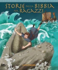 Copertina di 'Storie della Bibbia per ragazzi'