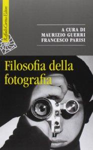 Copertina di 'Filosofia della fotografia'