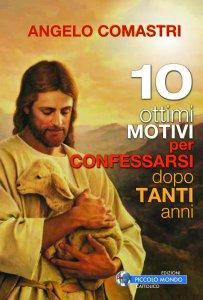 Copertina di '10 ottimi motivi per confessarsi dopo tanti anni'