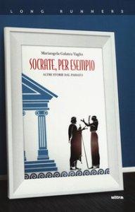 Copertina di 'Socrate, per esempio. Altre storie dal passato'