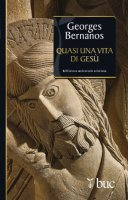 Quasi una vita di Gesù - Georges Bernanos