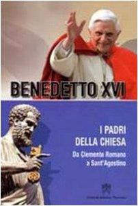 Copertina di 'I Padri della Chiesa.  Da Clemente Romano a Sant' Agostino'