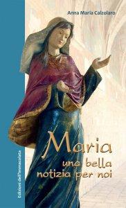 Copertina di 'Maria, una bella notizia per noi'