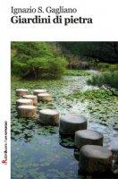 Giardini di pietra - Gagliano Ignazio Salvatore